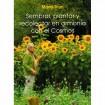 Foto de Sembrar, Plantar y Recolectar en Armonía con el Cosmos