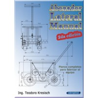 Abonador Lateral Manual. Planos Completos para Fabricación el Equipo Manual.