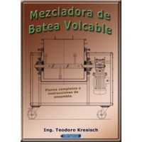 Mezclador de Batea Volcable. Planos Completos para Fabricación.