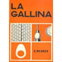 Libro la Gallina: Nociones de Fisiozootecnia