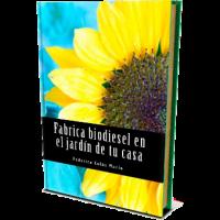 """Libro """"fabrica Biodiesel en el Jardín de Tu Casa"""""""