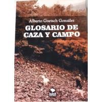 Glosario de Caza y Campo (Frases, Palabras y