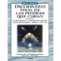 Libro Diccionario Tikal de las Piedras que Curan