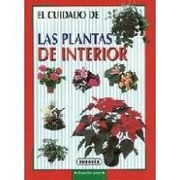 Libro el Cuidado de las Plantas de Interior