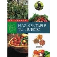 Libro HAZ Rentable TU Huerto